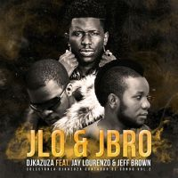 DJ Kazuza - Jlo & Jbro feat Jeff Brown e Jay Lourenzo