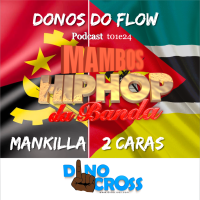 MAN KILLA E DUAS CARAS - DONOS DO FLOW