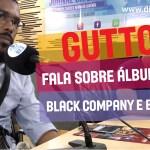 Gutto fala sobre o álbum de Boss Ac e Black company