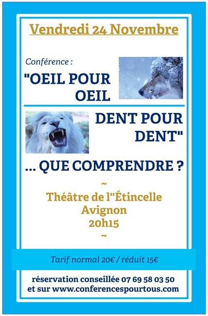 Oeil Pour Oeil Dent Pour Dent : Oeil,, »...que, Comprendre, Diocèse, D'Avignon