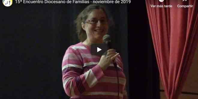 encuentro familias 2019 video