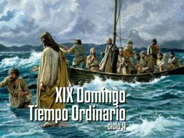 XIX Domingo del Tiempo Ordinario A
