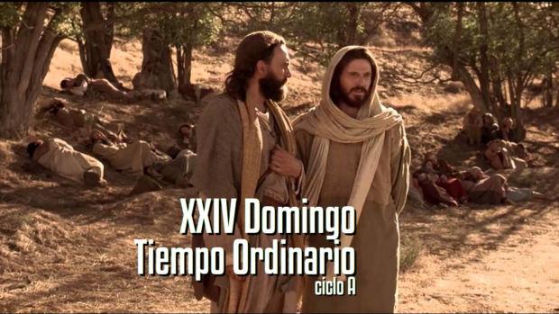 XXIV Domingo del Tiempo Ordinario (A)