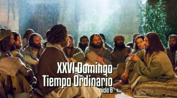 XXVI Domingo del Tiempo Ordinario B