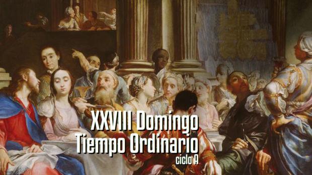 XXVIII Domingo del Tiempo Ordinario (A)