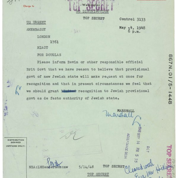May 14, 1948 telegram from Secretary of State George C. Marshall to U.S. Ambassador to the United Kingdom Lewis Williams Douglas instructing him to notify the British government of the United States' intention.