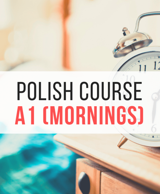 Polish for diplomats A1 (new group!) – Tuesdays & Thursdays from 8:15 to 9:45