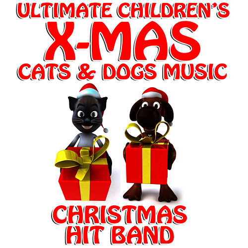 Ultimate Children's Xmas Cats & Dogs Music (ep) By