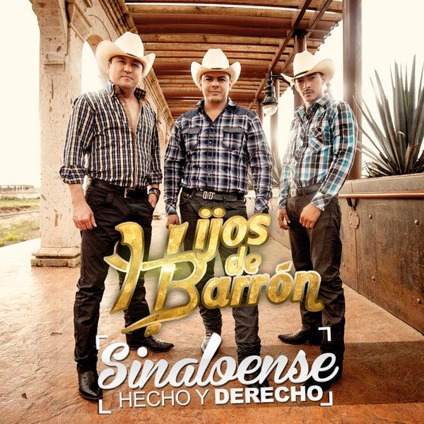 Sinaloense Hecho Y Derecho Rancho Humilde by Hijos De Barron