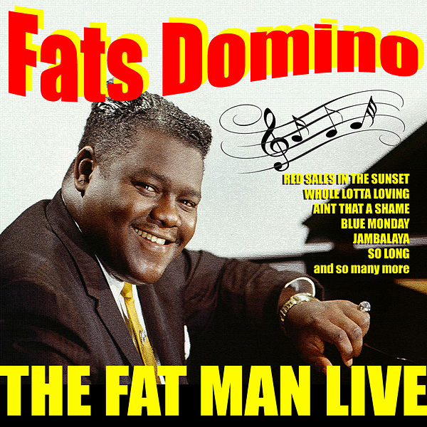 Fats Domino  The Fat Man Live EP by Fats Domino