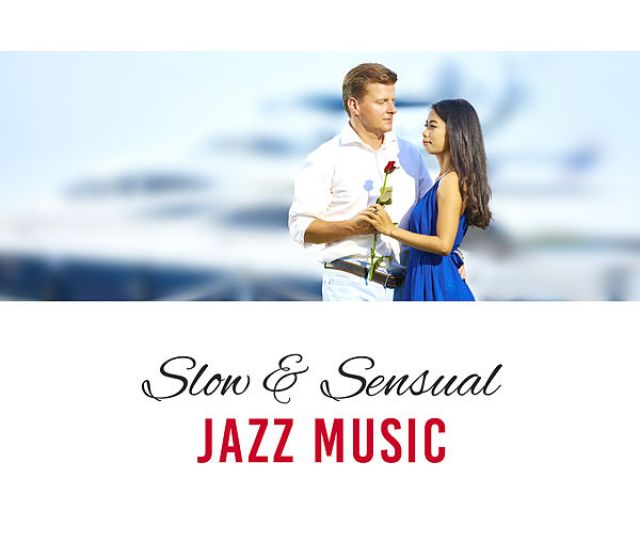 Slow Sensual Jazz Music Romantic Piano Melodies By Erotica