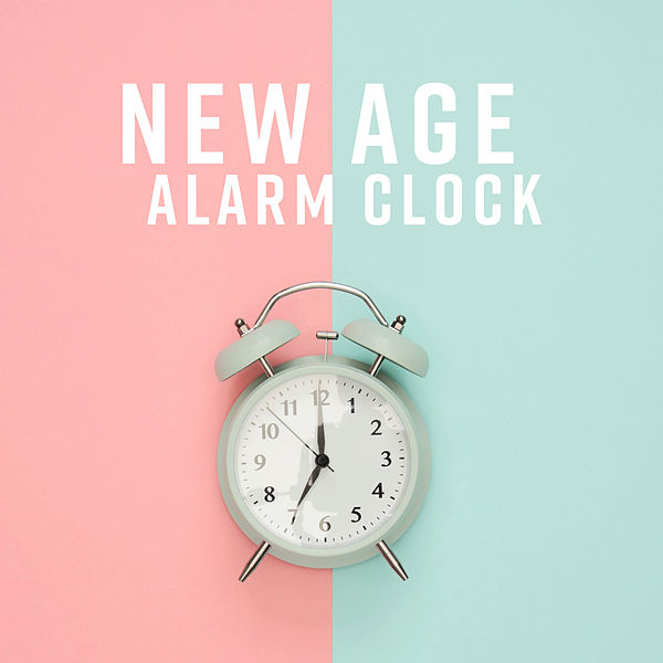 New Age Alarm Clock Sounds For Wake Up