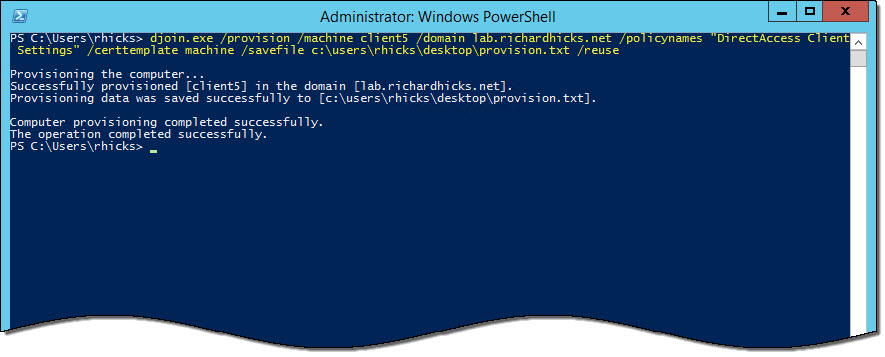 Provisioning DirectAccess Clients using Windows Offline Domain Join