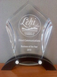 Direct Communications was awarded the 2010 Best Business of the Year by the Lehi Area Chamber of Commerce.