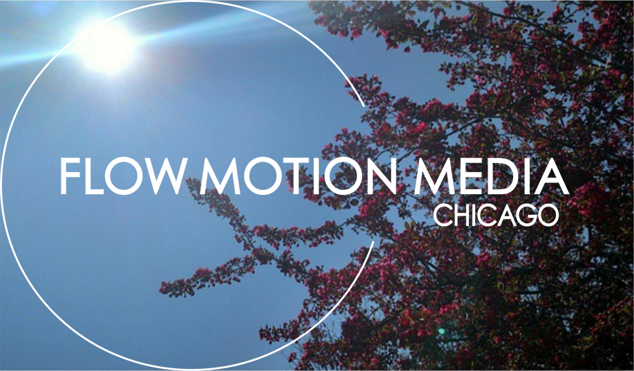 Flow Motion Media Chicago