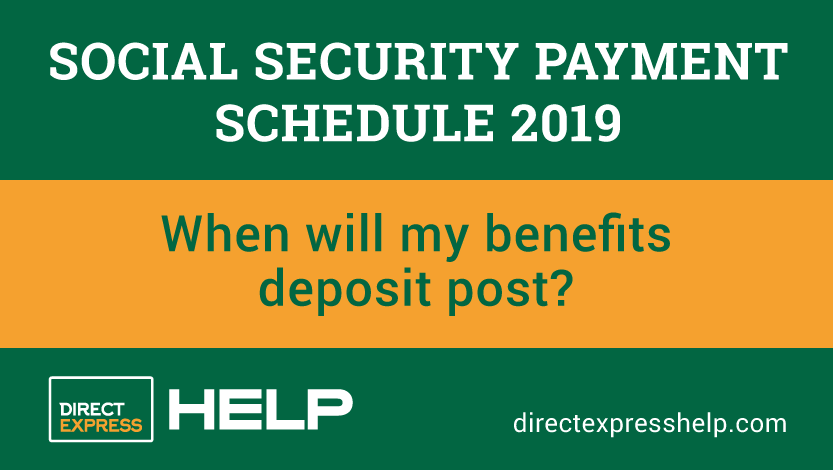 Social Security Payment Schedule 2019 Direct Express Card Help