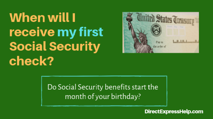 """Social Security Benefits Start Date"""