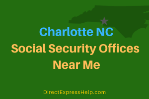 Charlotte NC Social Security Offices Near Me