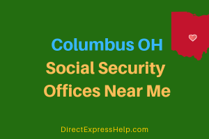Columbus OH Social Security Offices Near Me