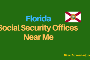 """Florida Social Security Office Locations and Phone Number"""