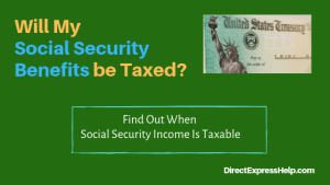 """""""Is Social Security Income Taxable"""""""