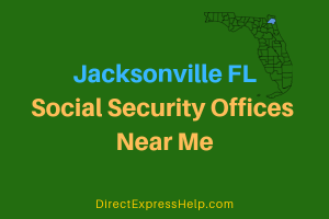 Jacksonville FL Social Security Offices Near Me