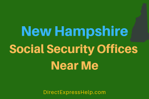 New Hampshire Social Security Offices Near Me