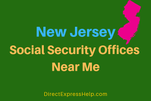 New Jersey Social Security Offices Near Me