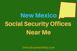 New Mexico Social Security Offices Near Me
