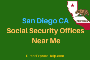 San Diego CA Social Security Offices Near Me