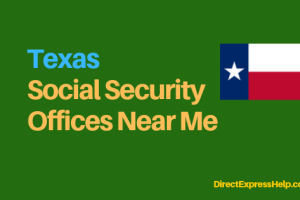 """""""Texas Social Security Office Locations and Phone Number"""""""