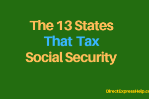 """The 13 States that Tax Social Security"""