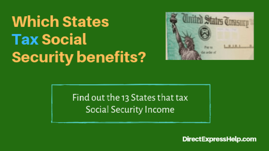 """""""Which states tax Social Security benefits"""""""