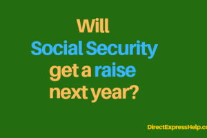 """Will there be a Social Security increase"""