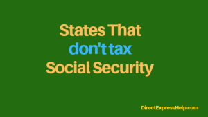 """states that don't tax Social Security"""