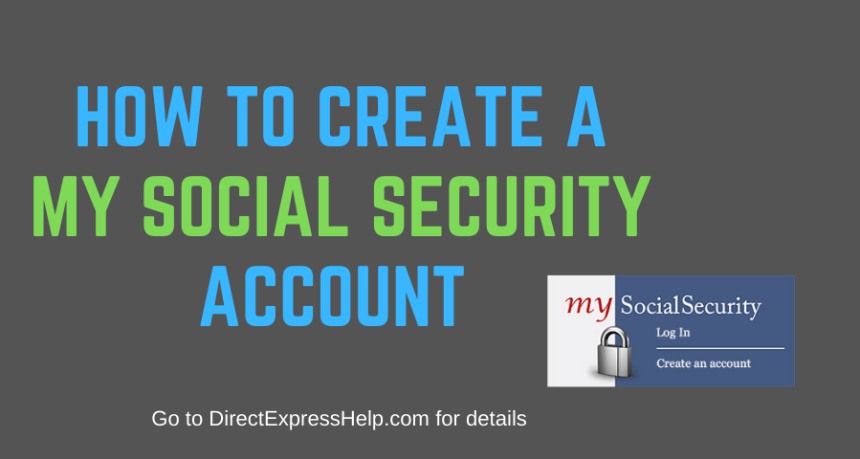 """How to Create a my Social Security Account Guide"""