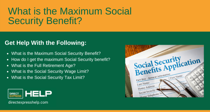 """""""What is the Maximum Social Security Benefit"""""""