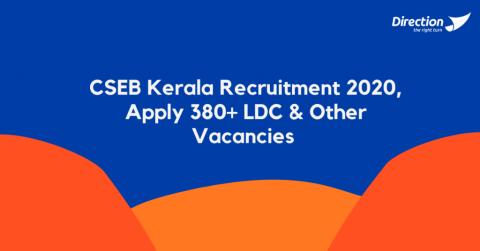 CSEB-Kerala-Recruitment-2020-Apply-380-LDC-Other-Vacancies-1024x536