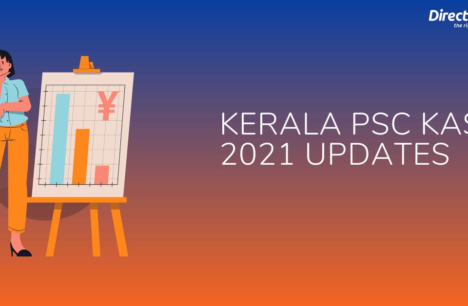 Kerala PSC KAS 2021 Updates
