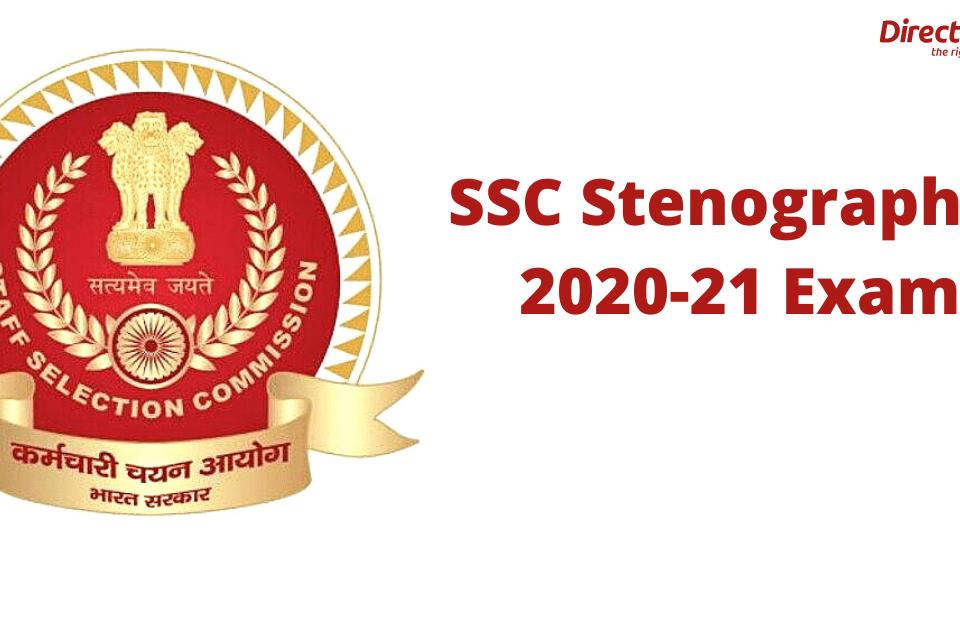 SSC Stenographer 2020-21 Exam