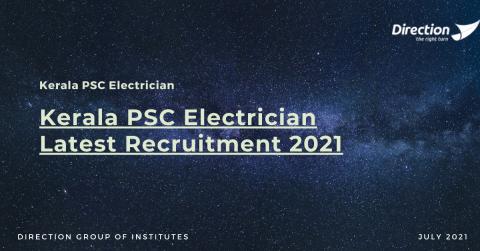 Kerala PSC Electrician Latest Recruitment 2021