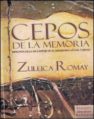 Cepos_de_la_memoria-Zuleica_Romay