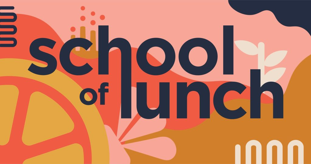 School of Lunch, Inc