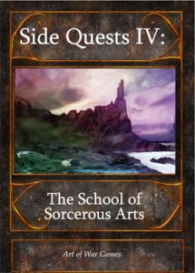 Side Quests IV: The School of Sorcerous Arts