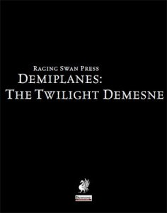 Demiplanes: The Twilight Demesne