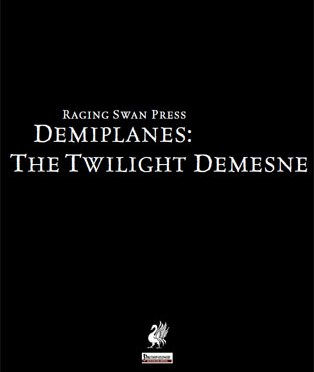 A Review of the Role Playing Game Supplement Demiplanes: The Twilight Demesne