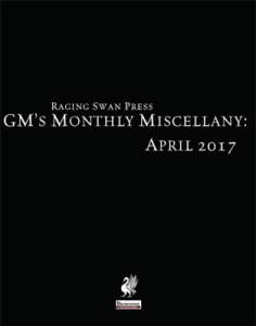 GM's Monthly Miscellany: April 2017