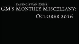 GM's Monthly Miscellany: October 2016