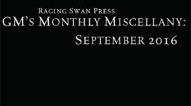 GM's Monthly Miscellany: September 2016