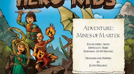 Hero Kids - Fantasy Adventure - Mines of Martek